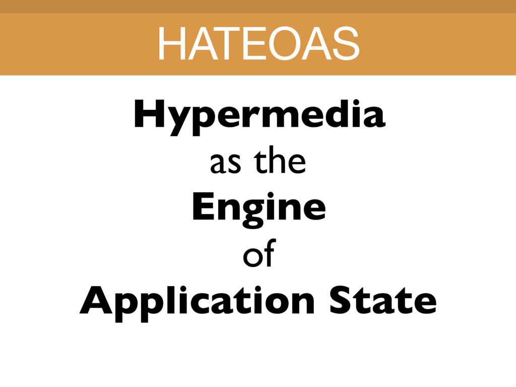 Title Title Hypermedia as the Engine of Applica...