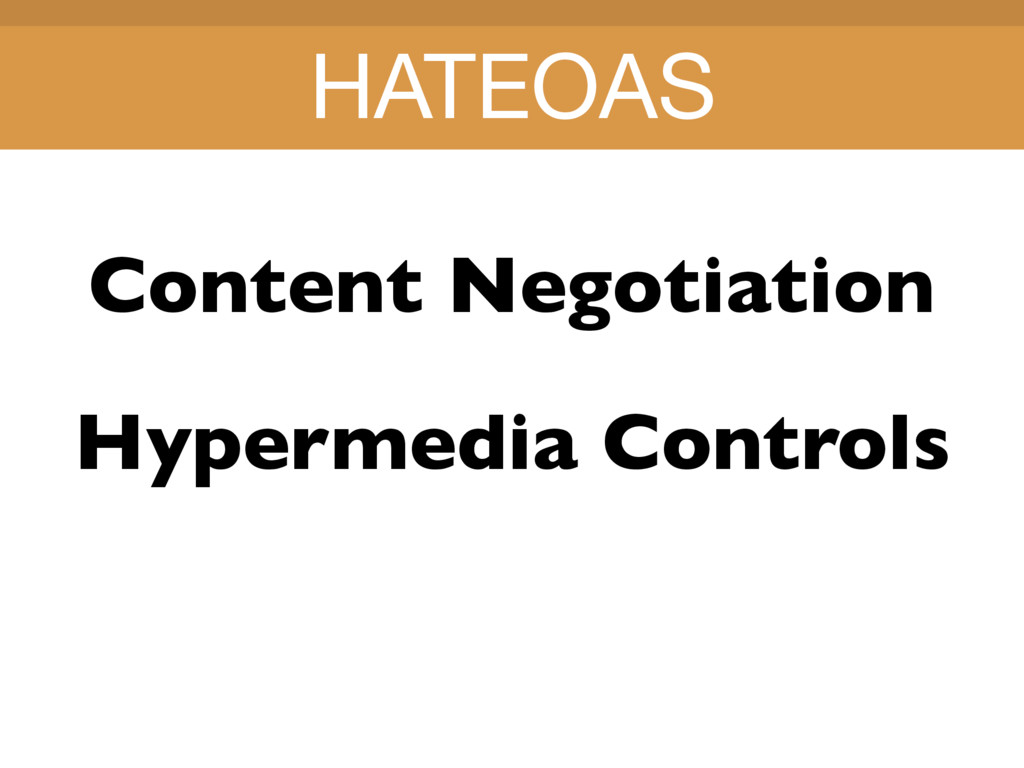 Title Title Content Negotiation HATEOAS Hyperme...