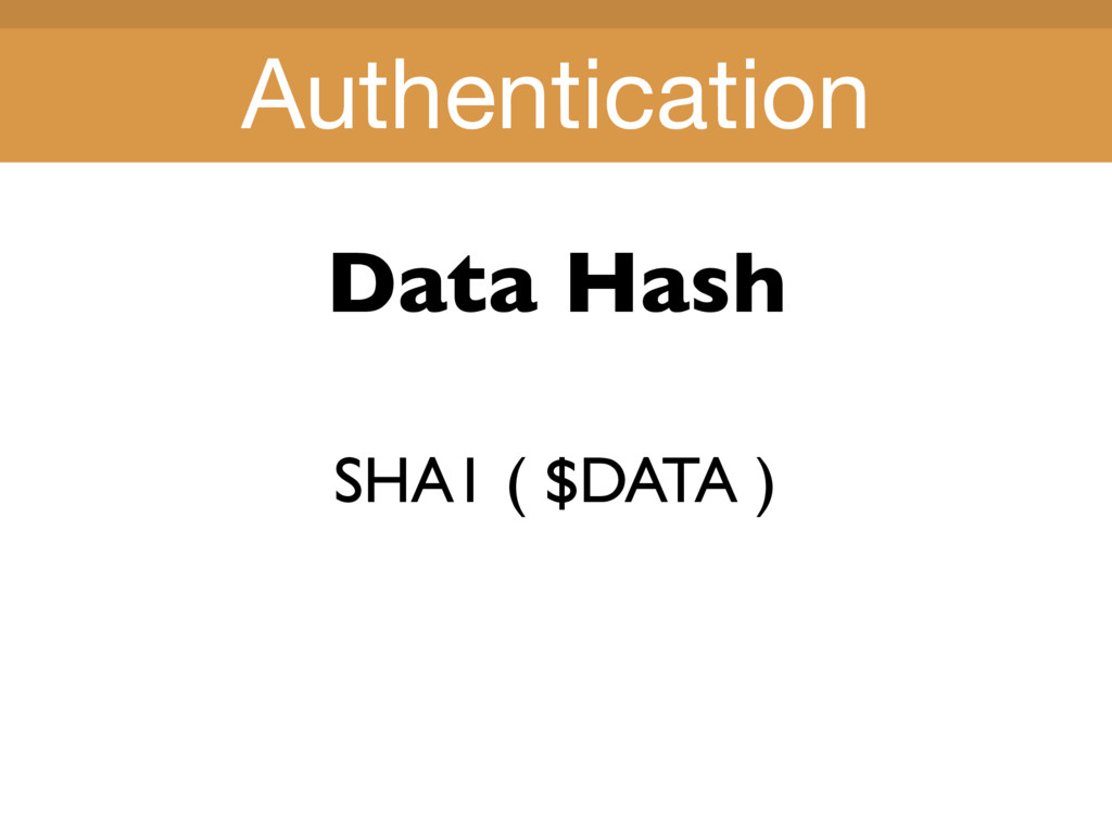 Title Title Data Hash SHA1 ( $DATA ) Authentica...