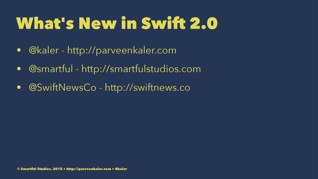 What's New in Swift 2.0 • @kaler - http://parve...