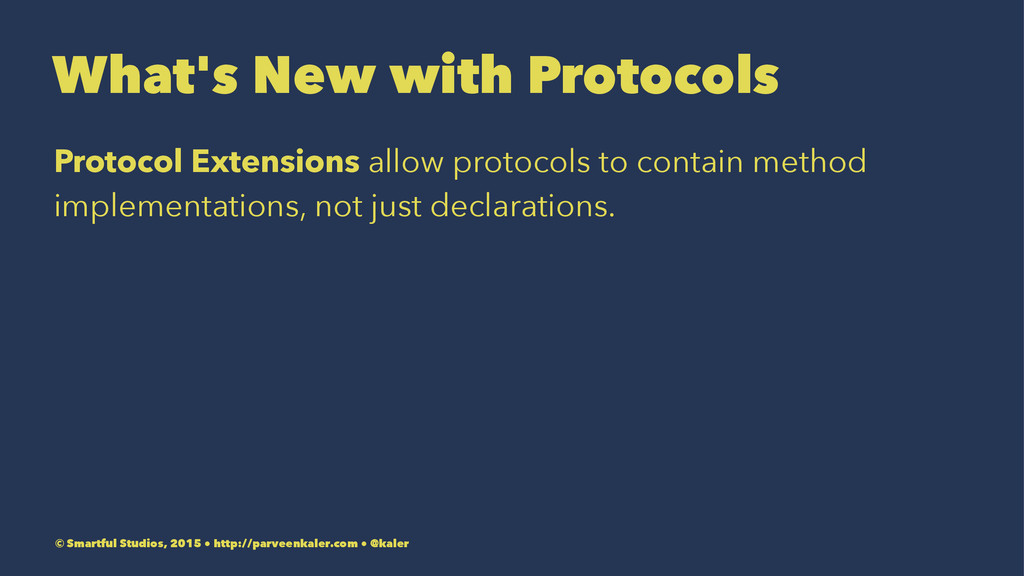 What's New with Protocols Protocol Extensions a...
