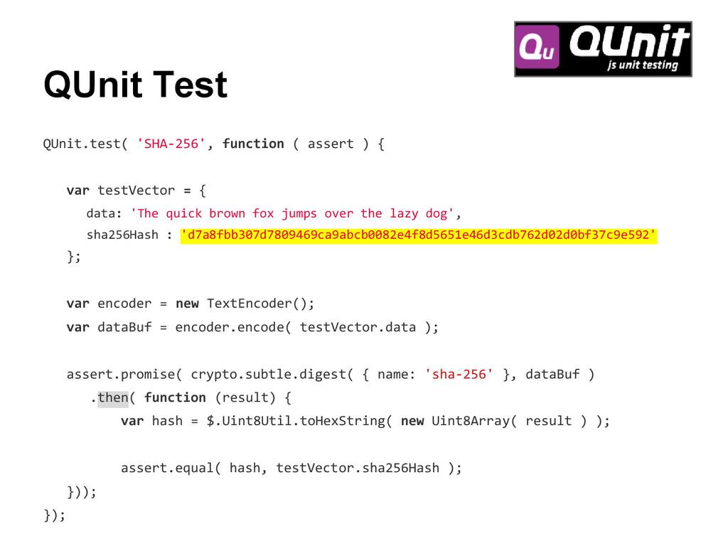 QUnit Test QUnit.test( 'SHA-256', function ( as...