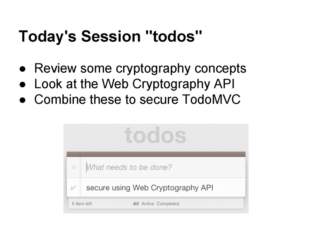 """Today's Session """"todos"""" ● Review some cryptogra..."""