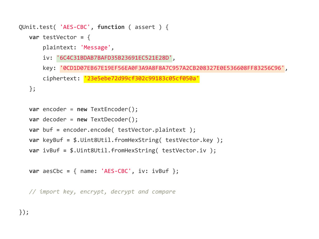 QUnit.test( 'AES-CBC', function ( assert ) { va...