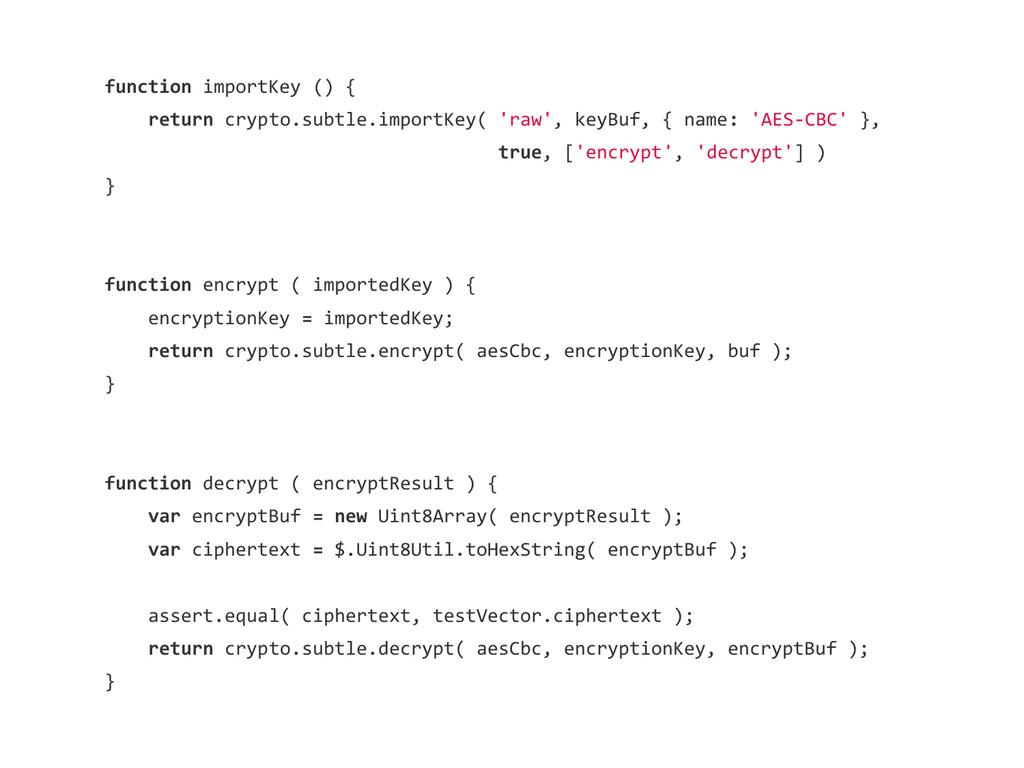 function importKey () { return crypto.subtle.im...