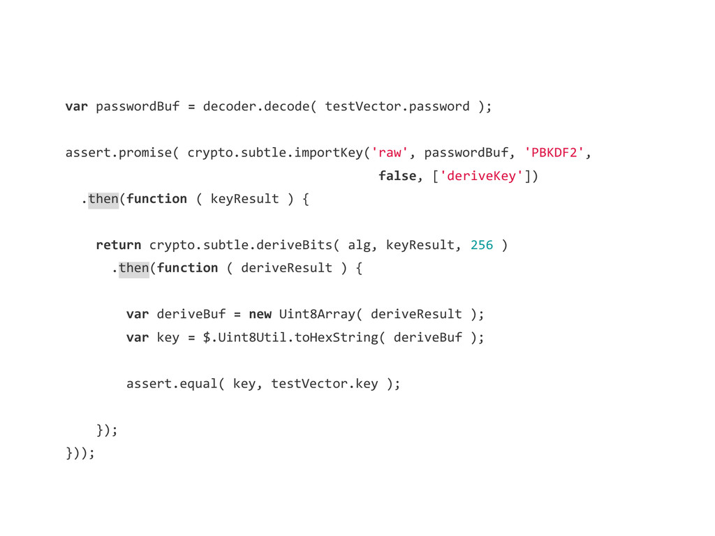var passwordBuf = decoder.decode( testVector.pa...