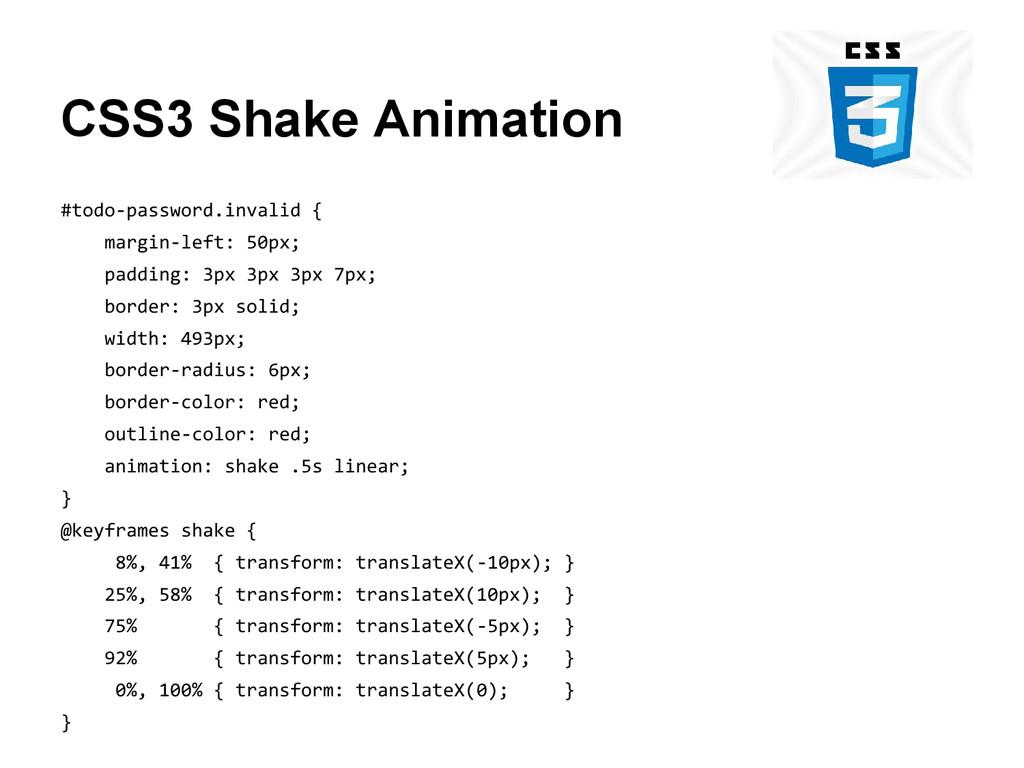 CSS3 Shake Animation #todo-password.invalid { m...
