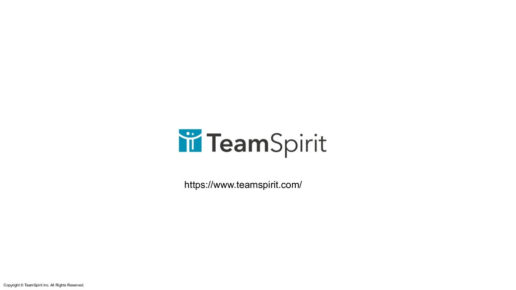 Copyright © TeamSpirit Inc. All Rights Reserved...
