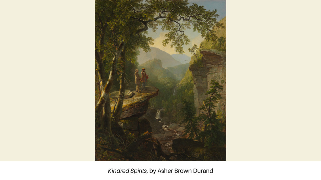 Kindred Spirits, by Asher Brown Durand