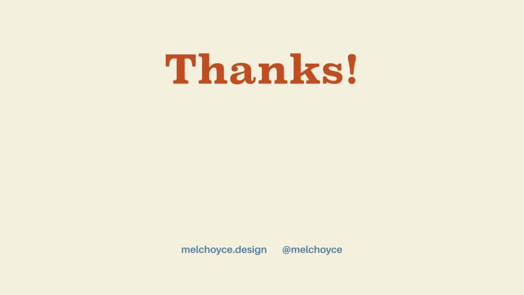 Thanks! @melchoyce melchoyce.design