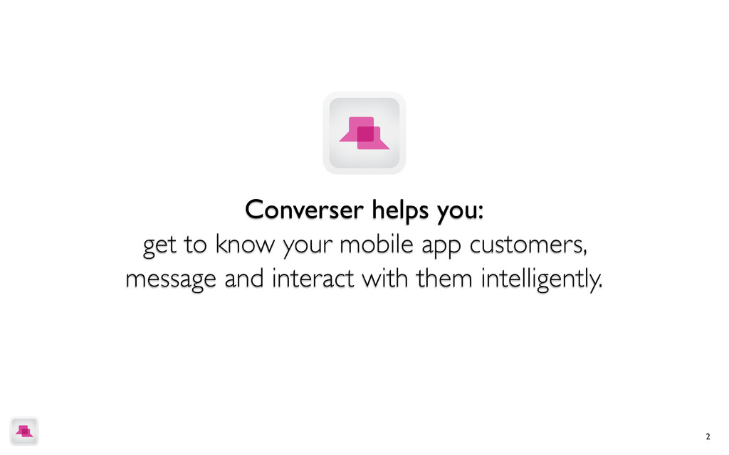 2 Converser helps you: get to know your mobile ...