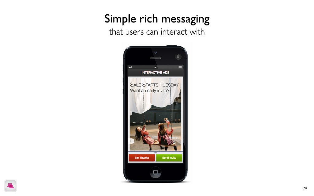 24 Simple rich messaging that users can interac...