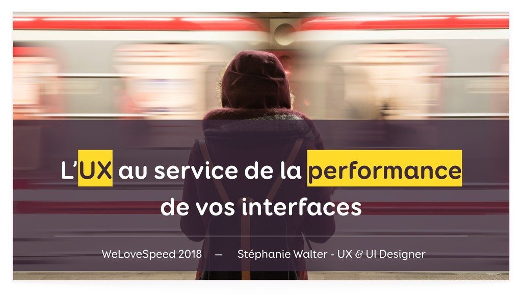 L'UX au service de la performance de vos interf...