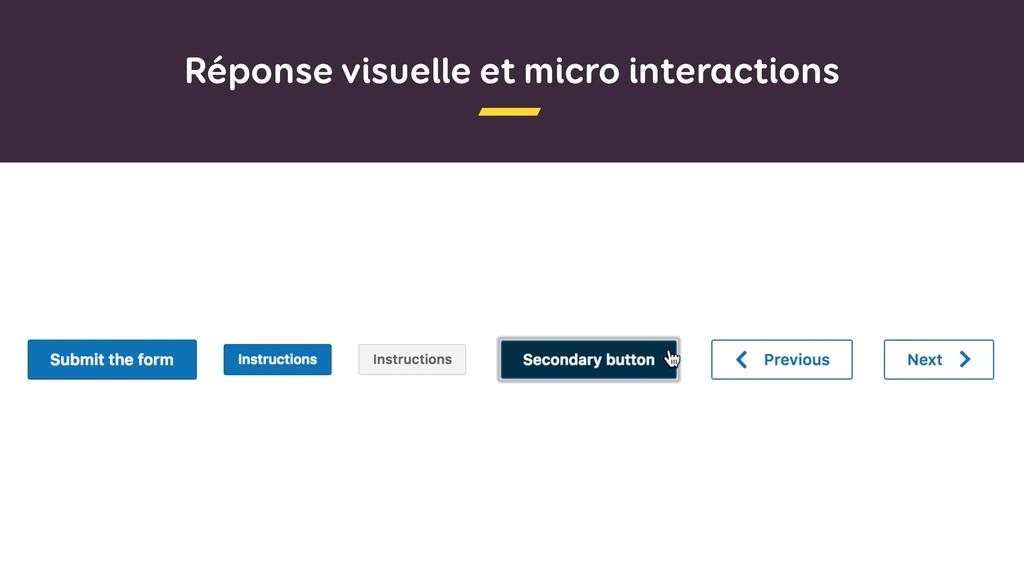 Réponse visuelle et micro interactions