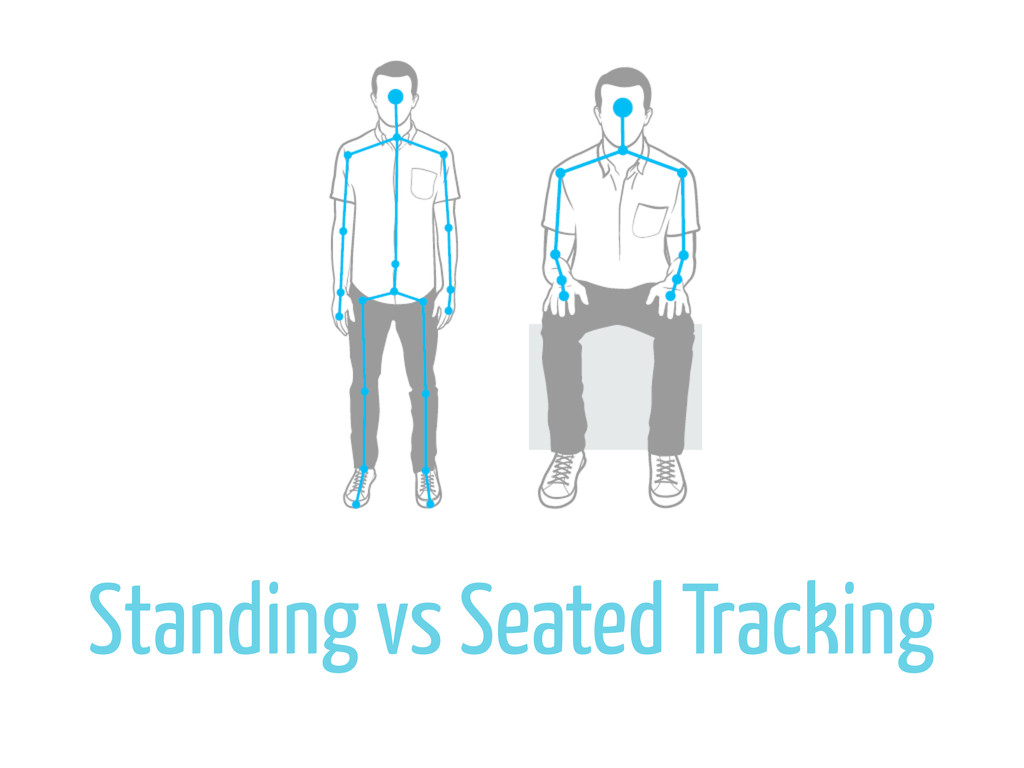 Standing vs Seated Tracking