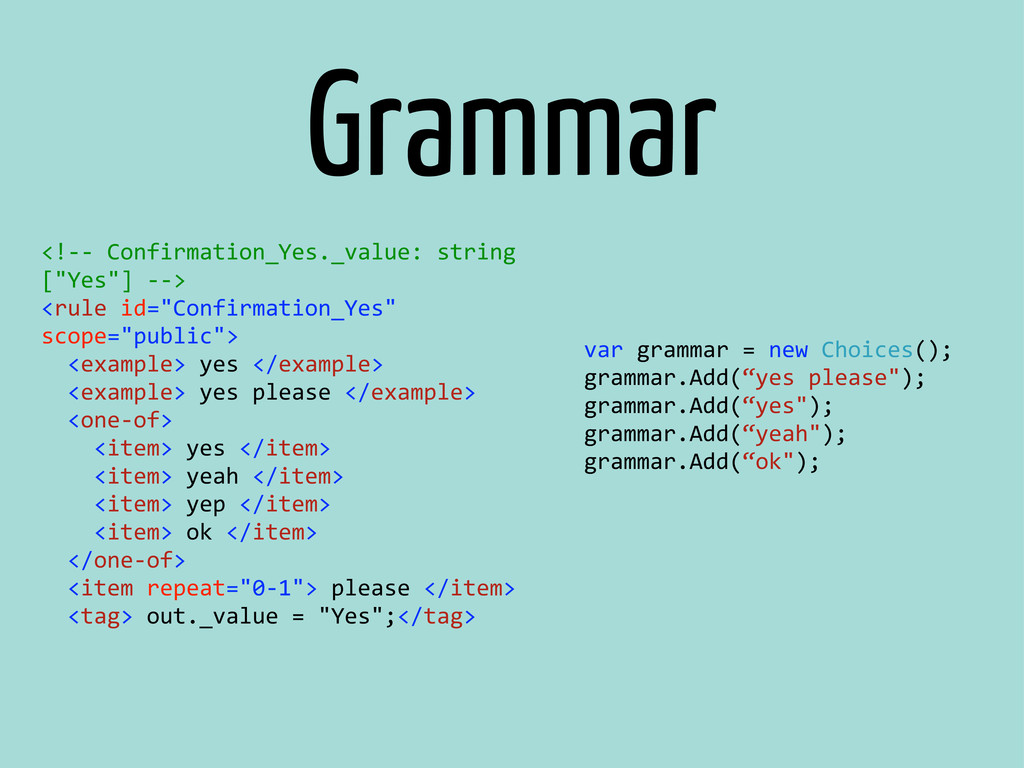 Grammar <!-‐-‐ Confirmation_Yes._value: ...