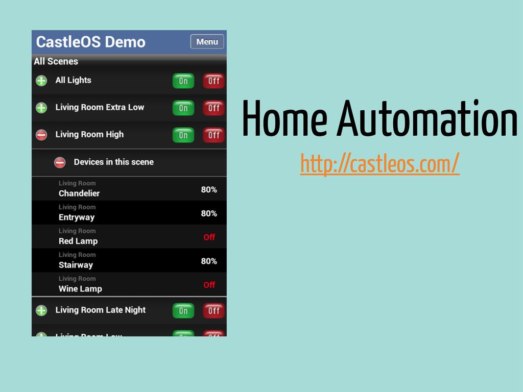 Home Automation http://castleos.com/
