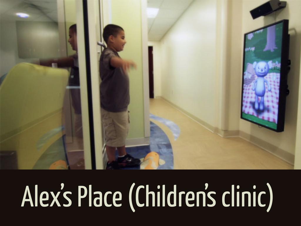 Alex's Place (Children's clinic)