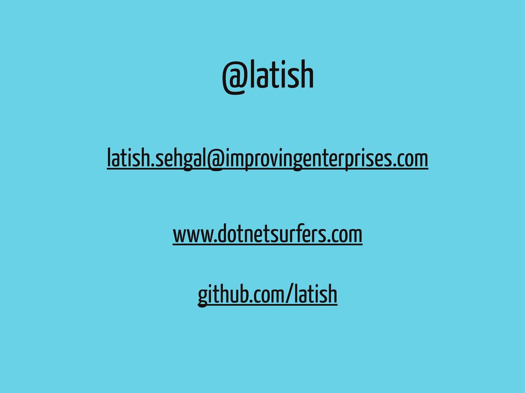 @latish latish.sehgal@improvingenterprises.com ...