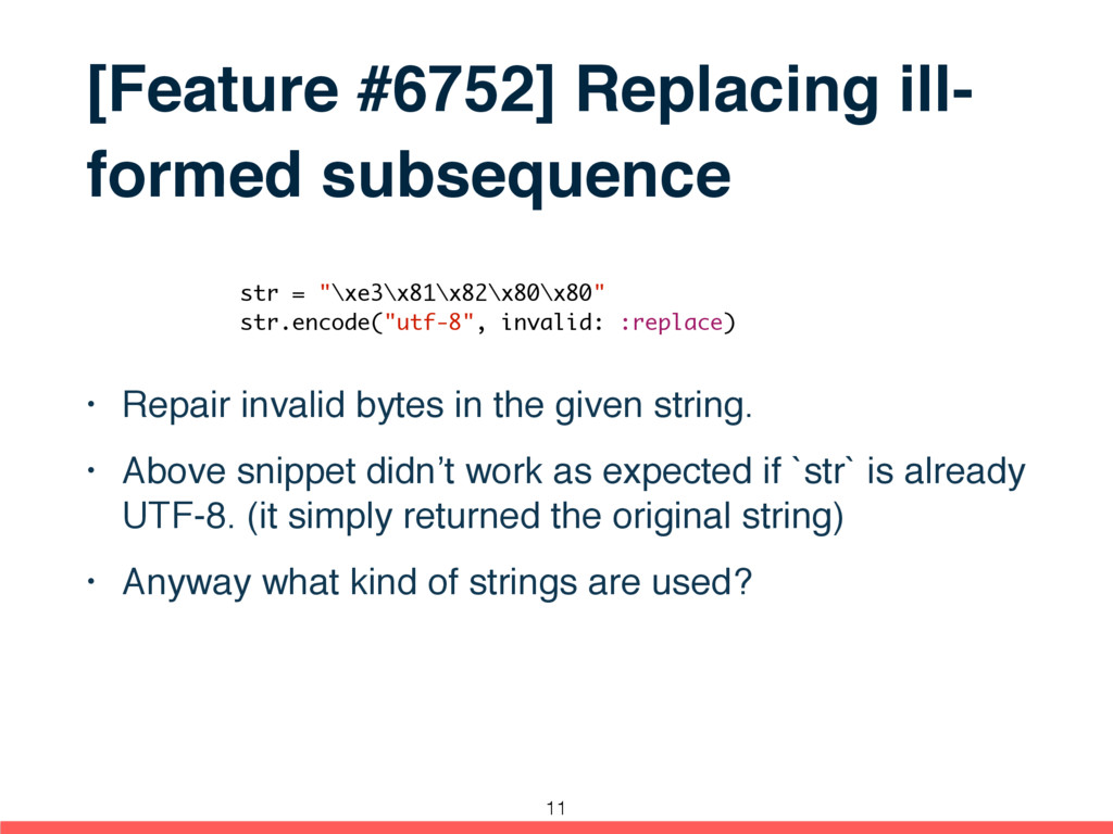 [Feature #6752] Replacing ill- formed subsequen...