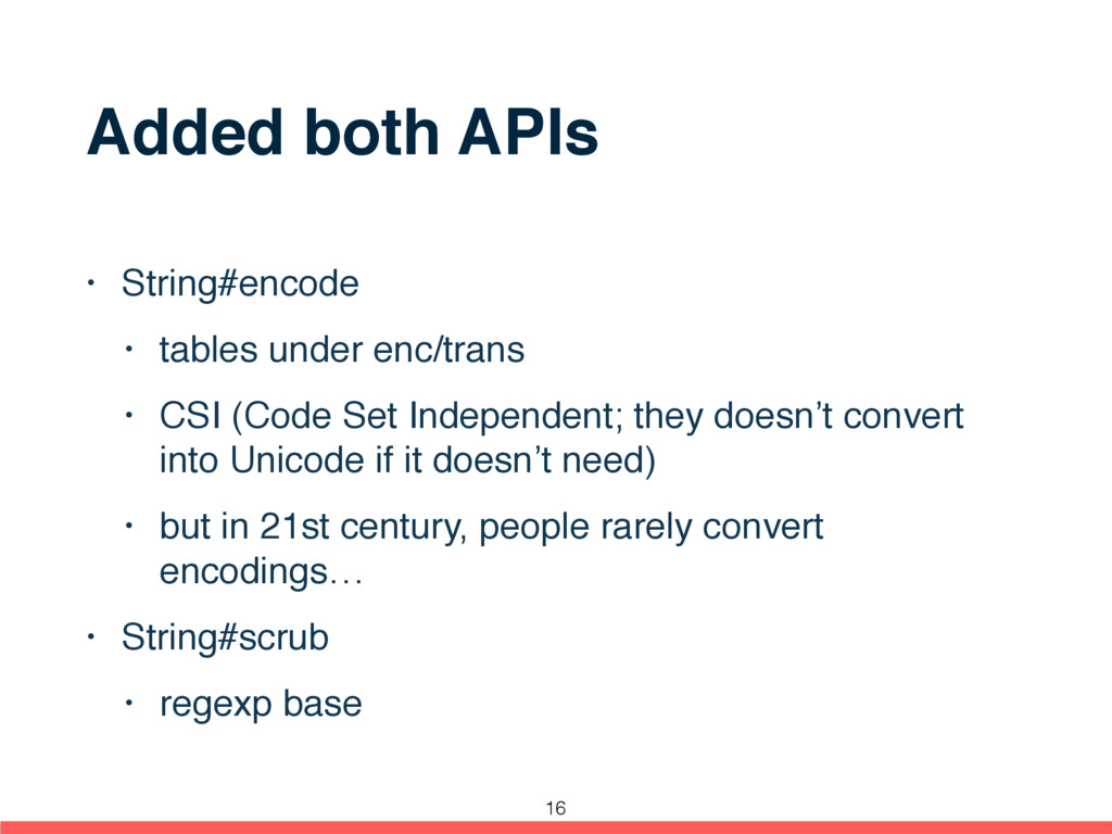 Added both APIs • String#encode • tables under ...