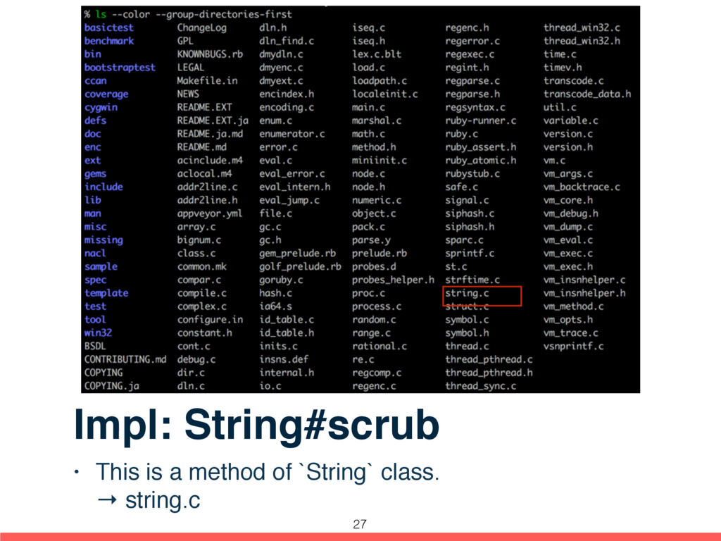 Impl: String#scrub • This is a method of `Strin...