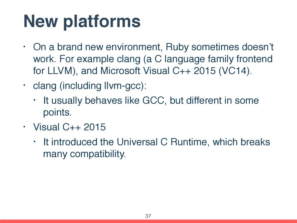 New platforms • On a brand new environment, Rub...