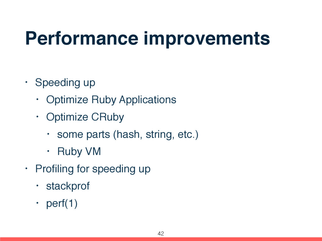 Performance improvements • Speeding up • Optimi...