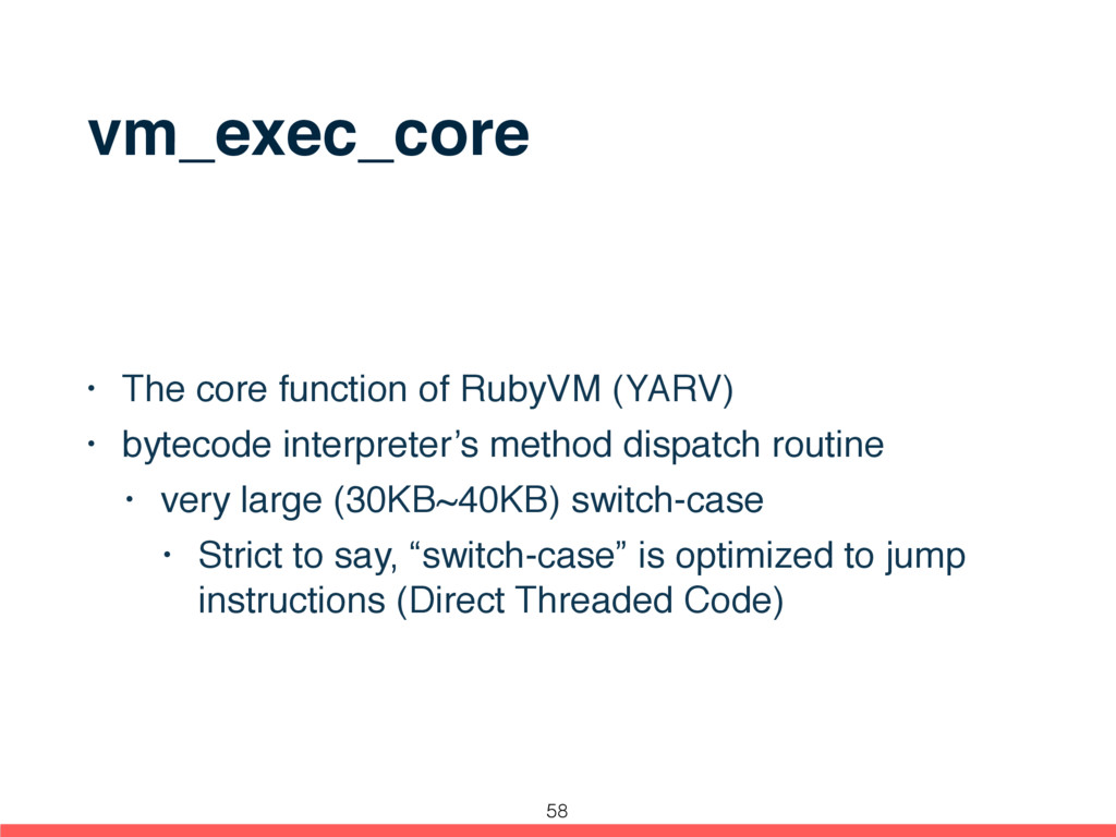 vm_exec_core • The core function of RubyVM (YAR...