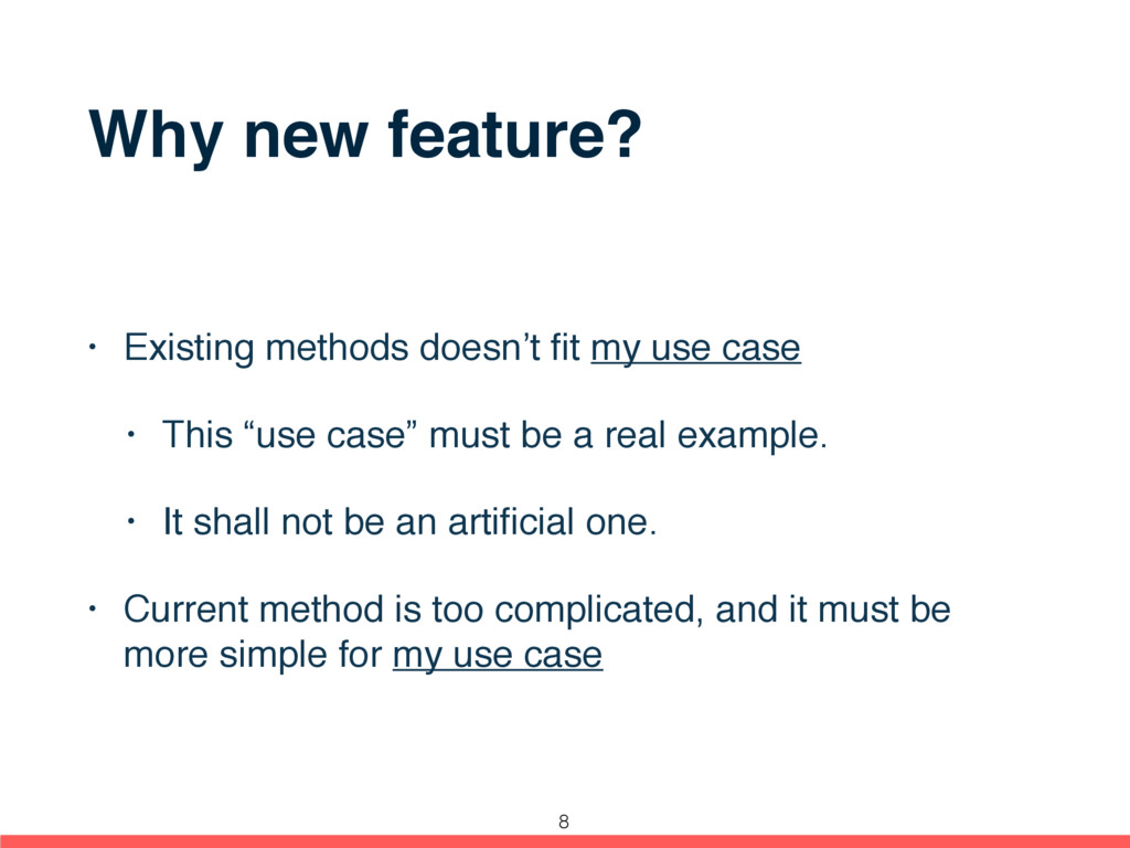 Why new feature? • Existing methods doesn't fit ...