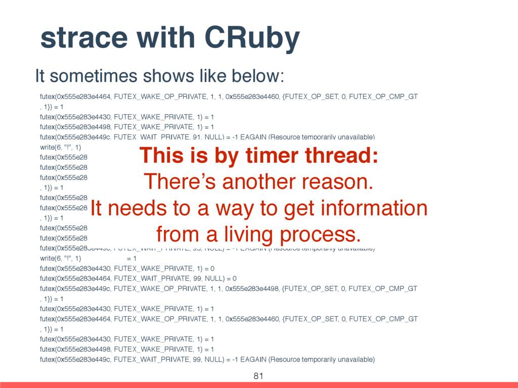 strace with CRuby futex(0x555e283e4464, FUTEX_W...
