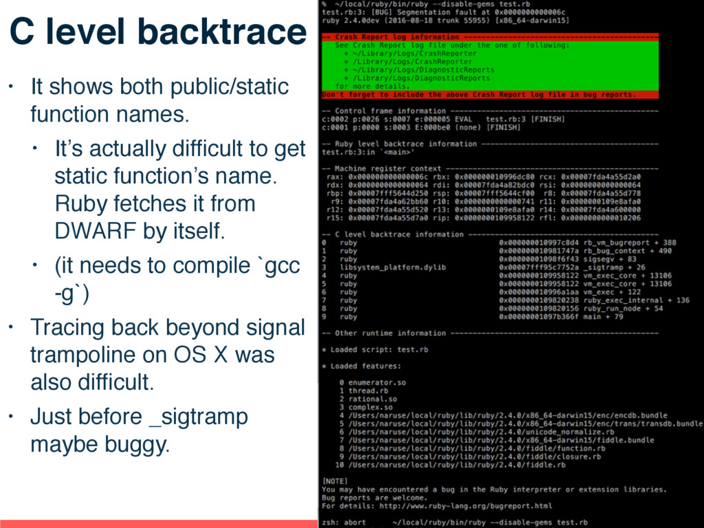 C level backtrace • It shows both public/static...
