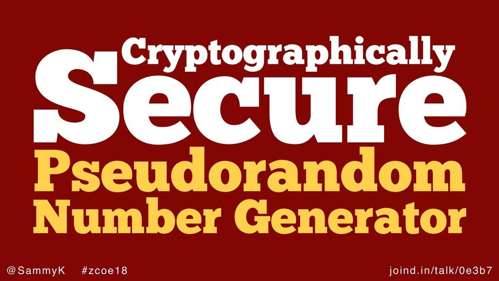 joind.in/talk/0e3b7 @SammyK #zcoe18 Cryptograph...