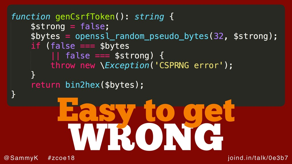 joind.in/talk/0e3b7 @SammyK #zcoe18 WRONG Easy ...
