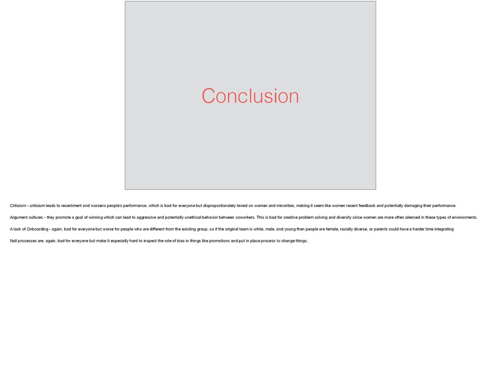 Conclusion Criticism - criticism leads to resen...