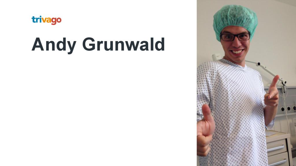 Andy Grunwald