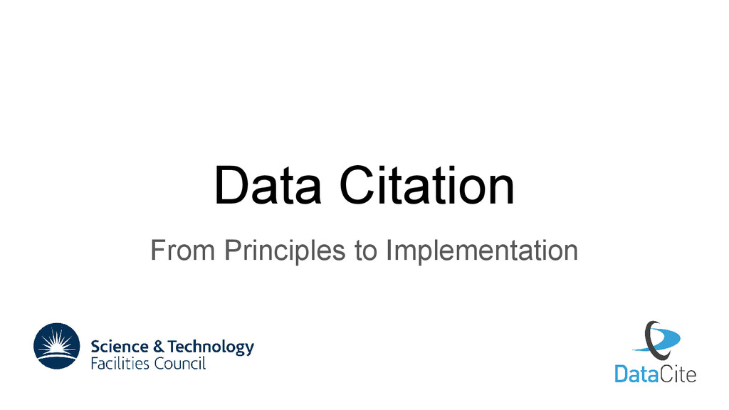 Data Citation From Principles to Implementation
