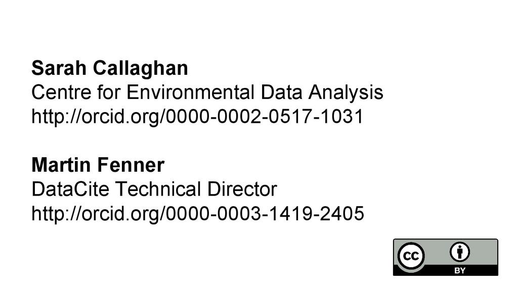 Sarah Callaghan Centre for Environmental Data A...