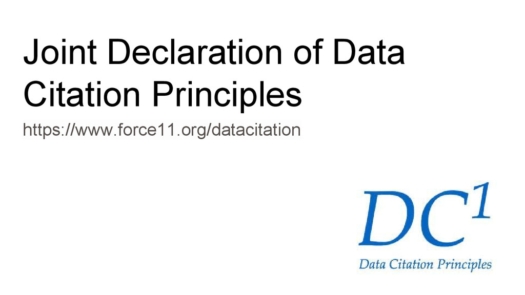 Joint Declaration of Data Citation Principles h...