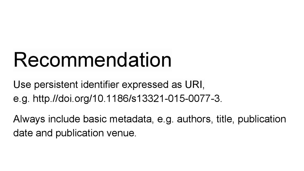 Recommendation Use persistent identifier expres...
