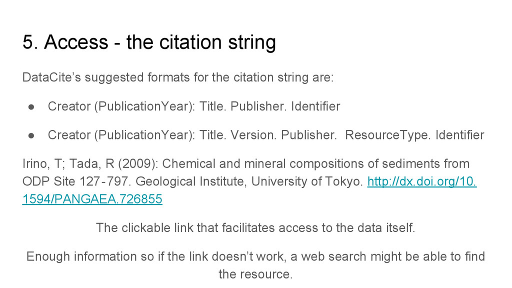 5. Access - the citation string DataCite's sugg...