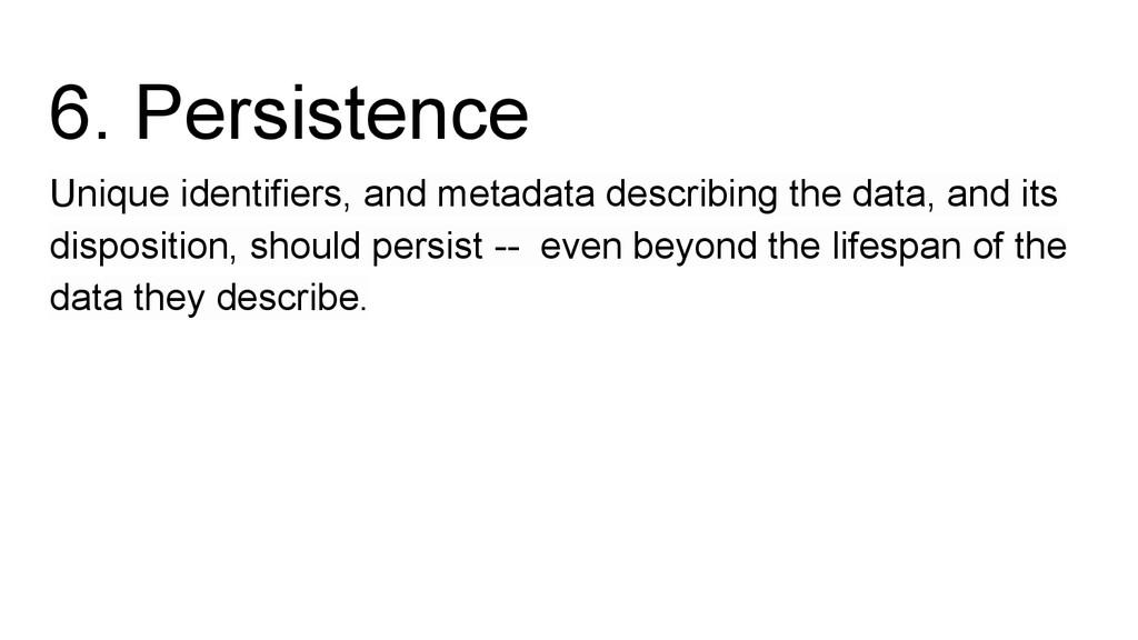 6. Persistence Unique identifiers, and metadata...