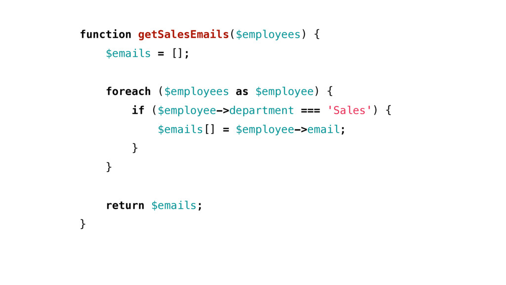 function getSalesEmails($employees) { $emails =...