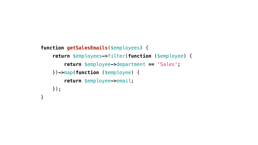 function getSalesEmails($employees) { return $e...