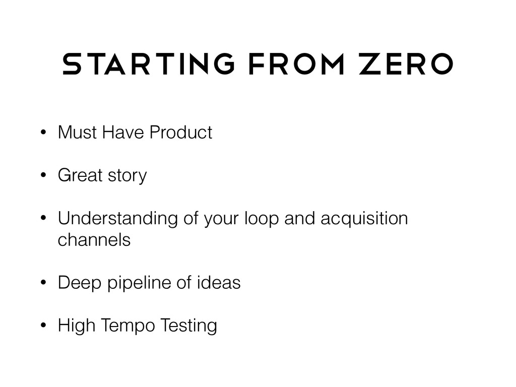Starting From Zero • Must Have Product • Great ...