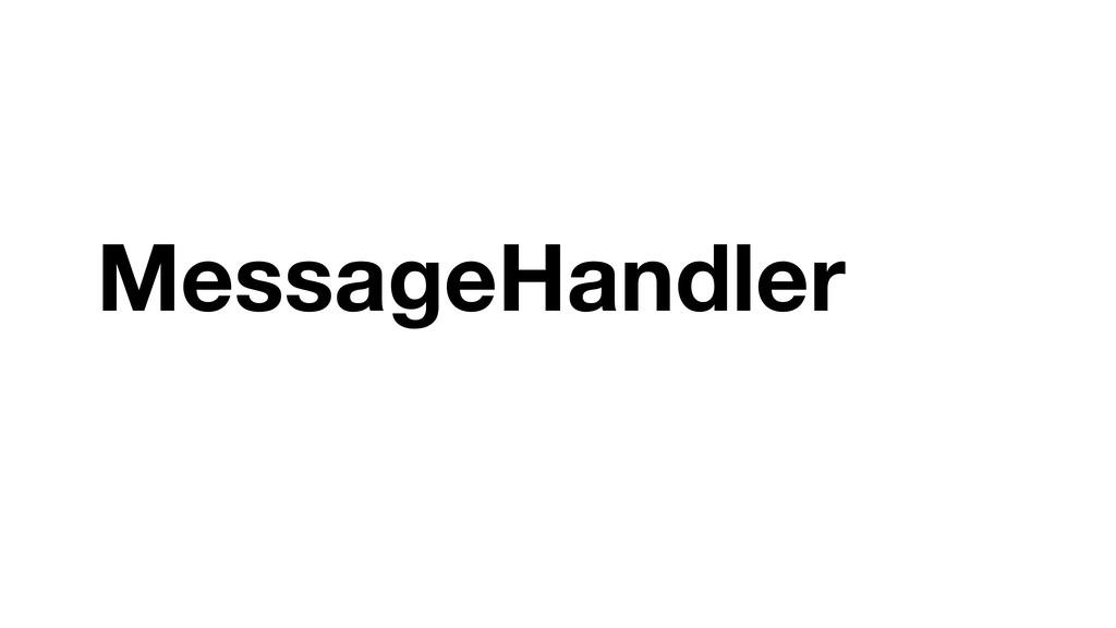 MessageHandler