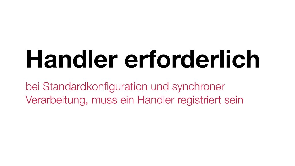Handler erforderlich bei Standardkonfiguration u...