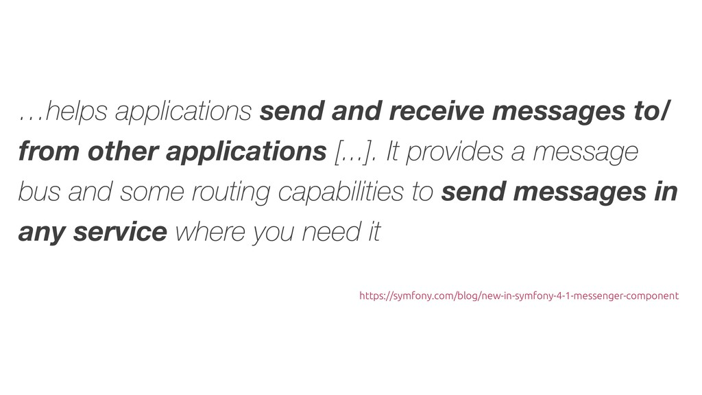 …helps applications send and receive messages t...