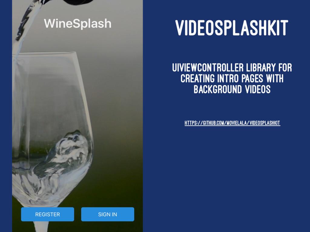 VIDEOSPLASHKIT UIViewController library for cre...