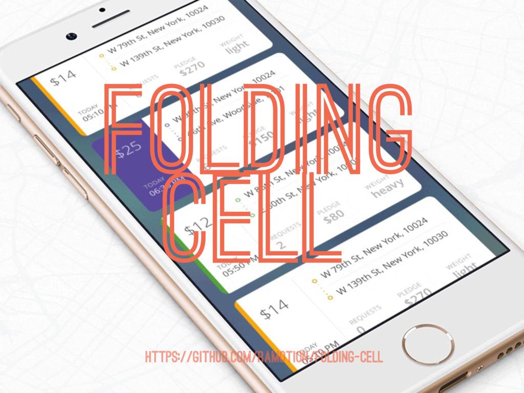 FOLDING CELL https://github.com/Ramotion/foldin...